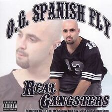 Chicano Rap CD O.G. Spanish Fly - Real Gangsters - Bad Boy Lil One Seldom Seen