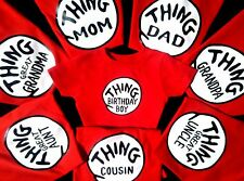 THING 1 AND THING 2 SHIRT DR. SEUSS THING ONE and THING TWO 3 4 5 6 CUSTOM TOO!