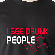 I SEE DRUNK PEOPLE bar movie 6 drink fat sex 69 horny beer retro Funny T-Shirt
