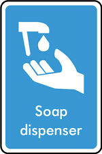 Soap Dispencer Sign