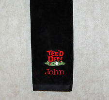 Personalized Golf Towel, Teed Off Golfer, Personalized With Any Name, AGift 193