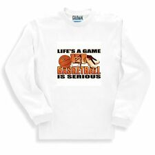 Sports Sweatshirt Life's A Game Basketball Is Serious Basket Ball