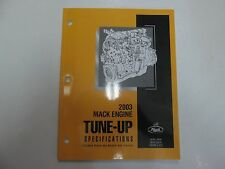 2003 Mack Engine Tune Up Specifications Manual Diesel Natural Gas Engines OEM 03