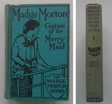 (012) Madge Morton: Captain of the Merry Maid Amy D. V. Chalmers Vintage HB 1914