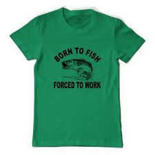 Born To Fish Forced To Work Men's T-shirt By Customon