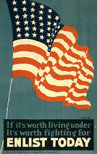 WWI Poster recruiting Worth Living Under Worth Fighting Enlist Today 18x24