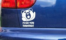 Ted Movie F*ck You Thunder Buddies Novelty Funny Car Bumper Window Sticker Decal