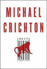 Next by Michael Crichton (2006, Hardcover/DJ/1st Edition) GOOD BOOK