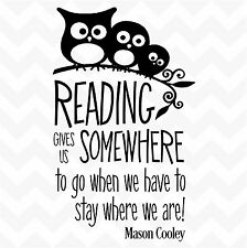 READING GIVES US SOMEPLACE TO GO vinyl wall art sticker quote home classroom owl