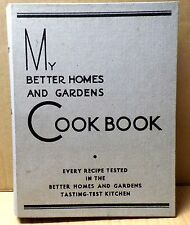Vintage My Better Homes and Gardens Cook Book - 14th Printing - 1936