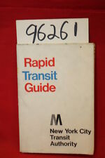 New York City Transit Authority Rapid Transit Guide