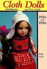 Vintage Cloth Dolls Identification and Price Guide 1920s 1930s book
