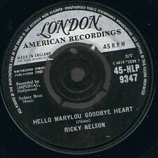 "Ricky Nelson-Hello Marylou Goodbye Heart 7"" 45-London Records, HLP 9347, 1960, P"