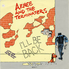 """Arnee And The Terminaters-I'll Be Back 7"""" 45-Epic, 657417 7, 1991, Picture Sleev"""