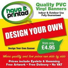 Premium PVC Banner Heavy Duty Top Quality Includes Eyelets Free Design & Postage