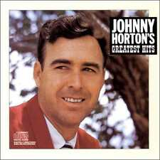 JOHNNY HORTON : GREATEST HITS (CD) sealed
