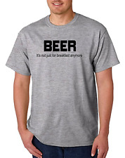 Unique T-shirt Gildan Beer It's Not Just For Breakfast Anymore Funny Drinking
