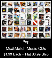 Pop(11) - Mix&Match Music CDs @ $1.99/ea + $3.99 flat ship