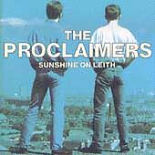 Sunshine on Leith 2001 by Proclaimers