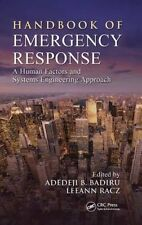 Handbook of Emergency Response: A Human Factors and Systems Engineering Approach