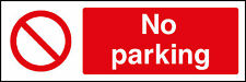 No Parking Signs, Plastic & Self Adheive Vinyl Available
