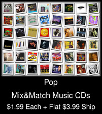 Pop(14) - Mix&Match Music CDs @ $1.99/ea + $3.99 flat ship