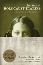 The Secret Holocaust Diaries : The Untold Story of Nonna Bannister (2010, Paper