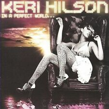 In A Perfect World... 2009 by Keri Hilson . EXLIBRARY *NO CASE DISC ONLY*