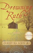 Drowning Ruth by Christina Schwarz (2000,Hardcover) 1st Edition