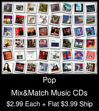 Pop(36) - Mix&Match Music CDs @ $2.99/ea + $3.99 flat ship