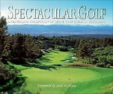 Spectacular Golf Exclusive Collection of Great Golf Holes Colorado Jack Nicklaus