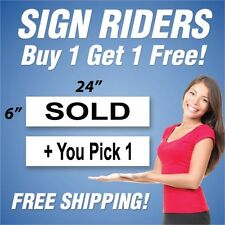 """SOLD Real Estate Sign Rider + You Pick 1 Extra Sign - 6"""" x 24"""" PAIR (2) BH"""