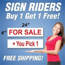 FOR SALE Real Estate Sign Rider + You Pick 1 Extra Sign 6 x 24 PAIR (2) RH