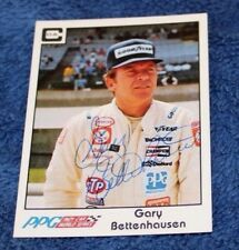 PPG Indy Trading Card ~ AUTOGRAPHED ~ The Late GARY BETTENHAUSEN