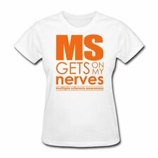 Multiple Sclerosis Gets On My Nerves Quote Women's T-Shirt by Spreadshirt™