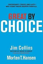 Great by Choice: Uncertainty, Chaos, and Luck--Why Some Thrive Despite Them All: