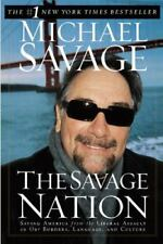 The Savage Nation : Saving America from the Liberal Assault on Our Borders,...
