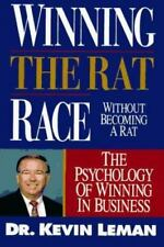 Winning the Rat Race Without Becoming a Rat: The Psychology of Winning in: New
