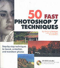 50 Fast Photoshop 7 Techniques (50 Fast Techniques Series),Georges, Gregory,Good