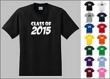 Class of 2015 Twenty Fifteen Two Thousand Fifteen T-shirt