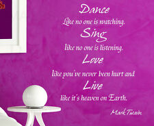 Wall Art Decal Vinyl Quote Sticker Dance Like No One's Watching Mark Twain I96