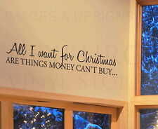 Wall Quote Decal Sticker Vinyl Lettering Christmas Things Money Can't Buy C17