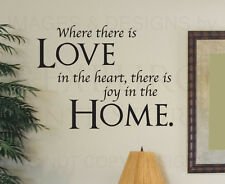 Wall Decal Quote Sticker Where There is Love in the Heart Home Family Love F19
