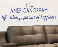 Wall Decal Sticker Quote Vinyl Art Large The American Dream Life and Liberty J23