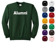 Alumni Class College High School Graduated Funny Crewneck Sweatshirt