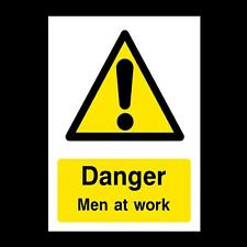 DANGER MEN AT WORK SIGN & STICKERS ALL SIZES! ALL MATERIALS! FREE P+P (WG37)