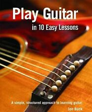 Play Guitar in 10 Easy Lessons by Octopus Publishing Group (Hardback, 2007)