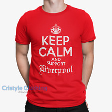 KEEP CALM and Support LIVERPOOL T-Shirt  funny humour novelty birthday gift