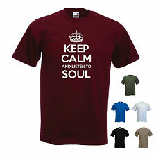 'Keep Calm and Listen to Soul' Jazz Blues Motown Funk R&B T-shirt Tee Gift
