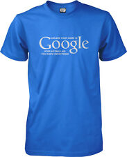Unless Your Name Is Google T-shirt